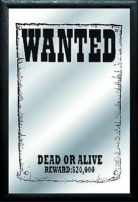 Wanted dead or alive Nostalgia Bar Mirror Mirror Bar Mirror 8 11/16x12 5/8in