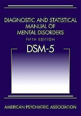 Diagnostic and Statistical Manual of Mental Disorders -DSM-5 by American APA