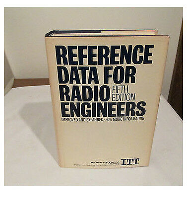 Reference Data For Radio Engineers, 5Th Edition, 1973, 45 Chapters, 1000+ Pages