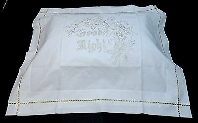 "Victorian ""GOOD NIGHT"" SILK Embroidery Linen Pillow Layover Antique LUXURIOUS"
