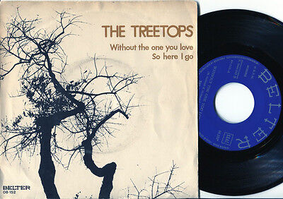 TREETOPS - Without The One You Love 45 UK 1971 MOD NORTHERN SOUL FREAKBEAT PSYCH