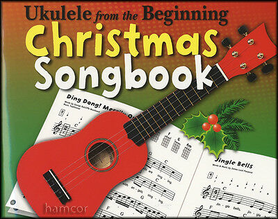 Ukulele from the Beginning Christmas Songbook Chord & Melody Music Book