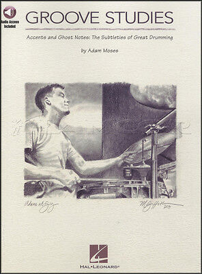Groove Studies Drum Sheet Music Book with Audio Accents & Ghost Notes Drumming