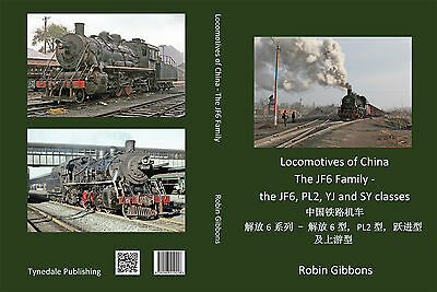 Locomotives of China - The JF6 Family - The JF6, PL2, YJ and SY Classes