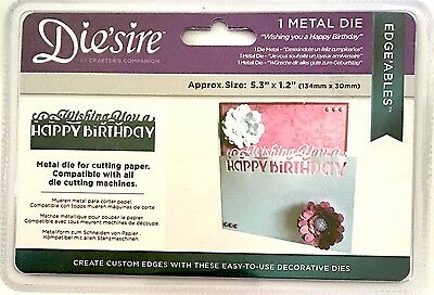 Crafters Companion Die'Sire Metal Dies ~Edge'Ables Wishing You A Happy Birthday