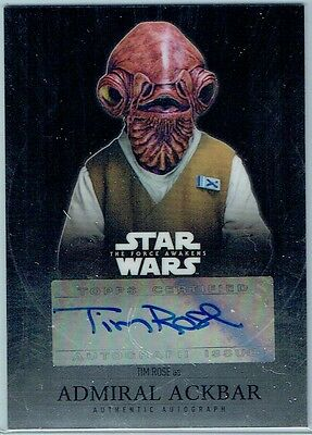 2016 Star Wars The Force Awakens Chrome Autographs #catr Tim Rose/admiral Ackbar