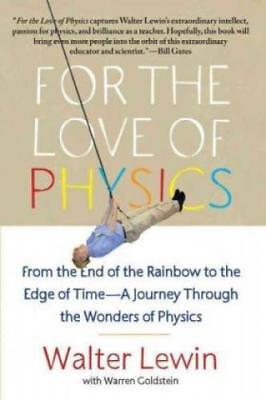 For the Love of Physics From the End of the Rainbow to the Edge Of Time - A 1739