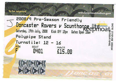 Ticket - Doncaster Rovers v Scunthorpe United 19.07.08 Pre-Season Friendly