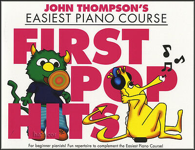 John Thompson's Easiest Piano Course First Pop Hits Easy Music Book