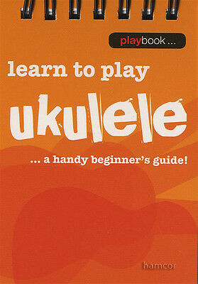 Learn To Play Ukulele A Handy Beginners Guide Mini Music Book