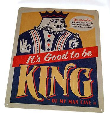 It's Good to be King of My Man Cave novelty sign for your bar, man cave, garage