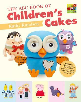 NEW The ABC Book of Children's Cakes By Kathy Knudsen Paperback Free Shipping