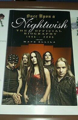 Once Upon A Nightwish: The Official Biography 1996-2006 by Mape Ollila...rare