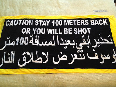 "Iraq war middle east ""STAY BACK 100 m"" man cave towel hanging sign IRAQI FREEDOM"