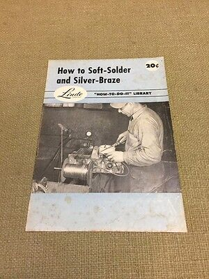 Linde Instruction Books Soft Solder Braze Purox Welding 1954 FREE US SHIPPING