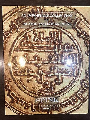 SPINK An Important Collection Of Islamic And Indian Coins Catalogue London, 2014
