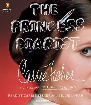 The Princess Diarist by Carrie Fisher (2016, AUDIO CD, Unabridged)