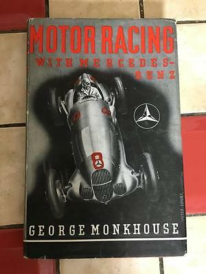 Motor Racing with Mercedes Benz by George Monkhouse (Signed)