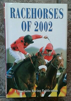 Timeform racehorses of 2002 Hardback Mint condition
