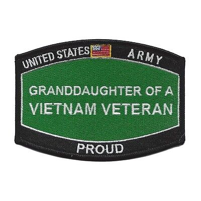 United States ARMY - PROUD GRAND-DAUGHTER OF A VIETNAM VETERAN Military Patch
