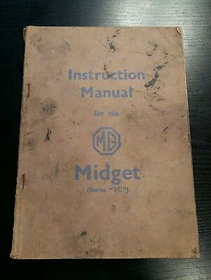 MG Midget TC Original Factory Instruction Manual (Workshop Manual) Dated 1959
