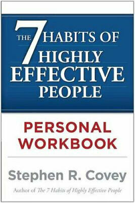 NEW The 7 Habits of Highly Effective People: Personal Workbook By Stephen R. Cov