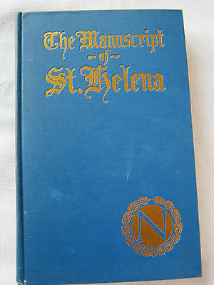 The Manuscript of St. Helena translated by Willard Parker – 1924