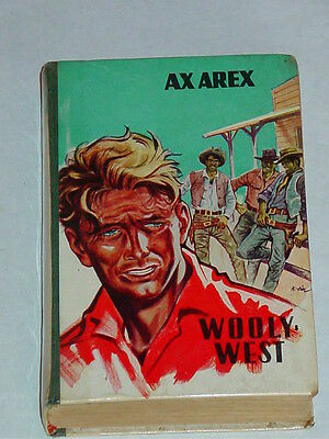 Wildwest Leihbuch  - Ax Arex - Wooly-West / Klaus Dill Cover