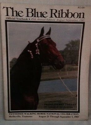 Vintage 1983 The Blue Ribbon Tennessee Walking Horse Yearbook