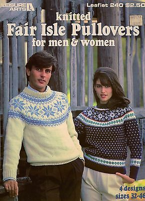 Leisure Arts 240 Knitted Fair Isle Pullovers Men Women 32 to 46 4 Patterns 1982