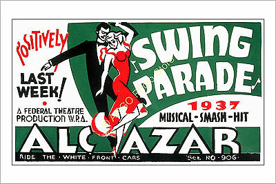 a006  DANCE danse 1930s Swing dancing theatre theater poster photo