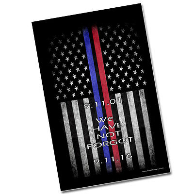"""TWO Sept. 11th Thin Blue Line Red Line Flags We Have Not Forgot 11x17"""" Posters"""