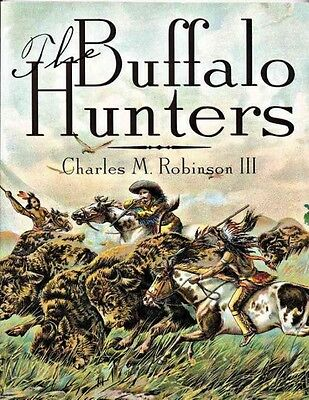 The Buffalo Hunters Book-Sharps-Remington Rolling Block-Adobe Walls-EXC!!
