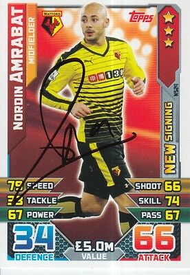 Nordin Amrabat Hand Signed Watford Match Attax Card 15/16.