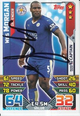 Wes Morgan Hand Signed Leicester City Match Attax Card 15/16.