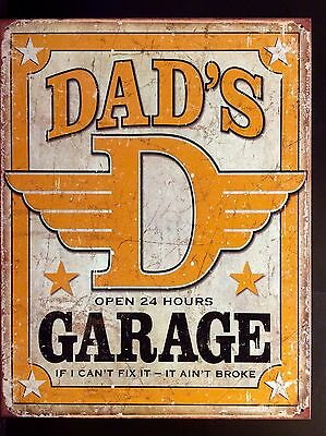 Dad's Garage TIN SIGN vtg hotrod Fix It Repair Metal Garage Wall Decor