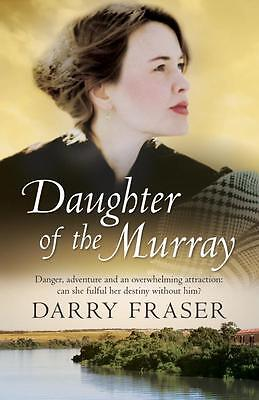 NEW Daughter Of The Murray By Darry Fraser Paperback Free Shipping