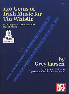 150 Gems of Irish Music for Tin Whistle Sheet Music Book with Audio Access