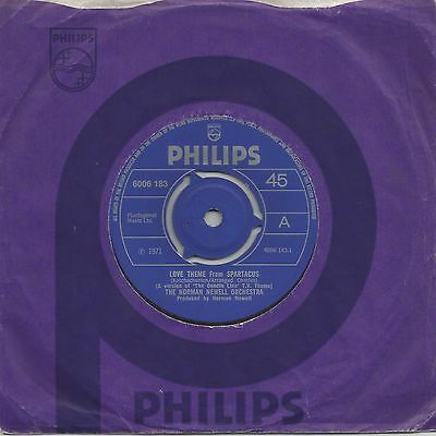 """The Norman Newell Orchestra - Love Theme From Spartacus (6006 183) Uk 1971 7"""" Ex"""