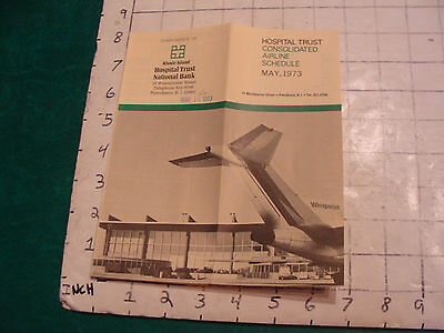 vintage brochure: HOSPITAL TRUST consolidated airline schedule may 1973