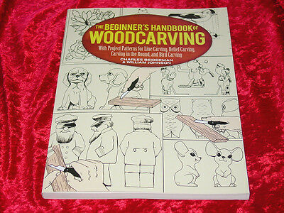 The Beginner's Handbook of Woodcarving~ Line, Round & Relief Carving ~NEW!