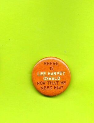 Vietnam era  protest sixties button badge pinback Where is Lee Harvey Oswall now