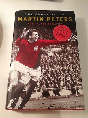 Martin Peters The Ghost of 66 My Autobiography Signed 1st Edition Hardback