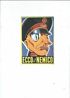 Reproduction Of Wartime  Propoganda Poster  Published In Italy  German