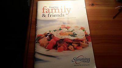 Slimming World * Food for Family & Friends* Recipe Booklet Cookery Book