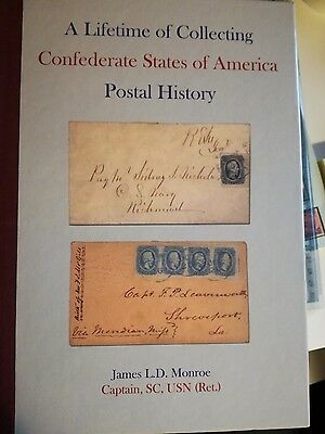 A Lifetime Of Collecting Confederate States Of America Postal History
