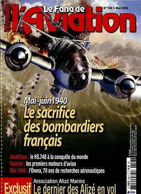 Le Fana De L'  Aviation N° 558 -  Mai 2016  - Tres Bon Etat