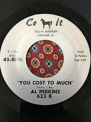 Al Perkins You cost to much Colt Northern Soul RnB