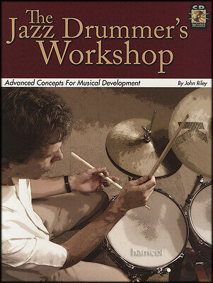 The Jazz Drummer's Workshop Drum Music Book/CD by John Riley