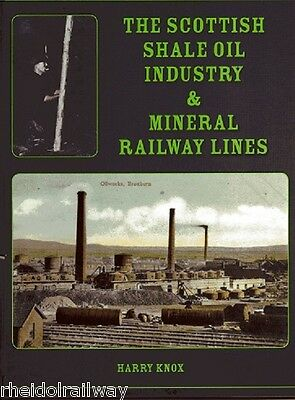 Lothian, The Scottish Shale Oil Industry & Mineral Railways